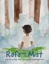 Rafa and the Mist