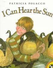 I Can Hear the Sun:  A Modern Myth