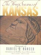 The Four Seasons of Kansas:  Revised Edition