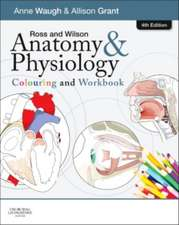 Ross and Wilson Anatomy and Physiology Colouring and Workbook