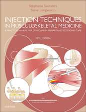 Injection Techniques in Musculoskeletal Medicine: A Practical Manual for Clinicians in Primary and Secondary Care