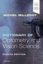 Dictionary of Optometry and Vision Science