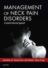 Management of Neck Pain Disorders: a research informed approach