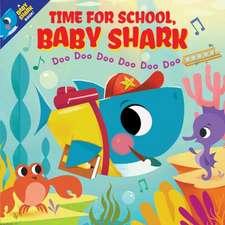 Time for School, Baby Shark! Doo Doo Doo Doo Doo Doo (PB)