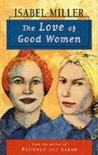 Miller, I: The Love of Good Women