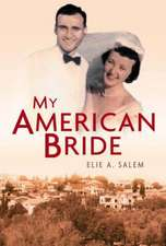 My American Bride: A Tale of Love and War