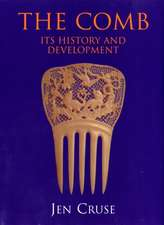 The Comb:  Its History and Development