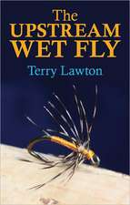 The Upstream Wet Fly