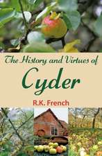 History and Virtues of Cyder