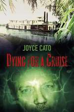 Dying for a Cruise