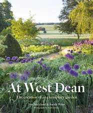 Art and Craft of Gardening in West Dean