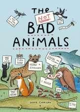 Corrigan, S: The Not BAD Animals