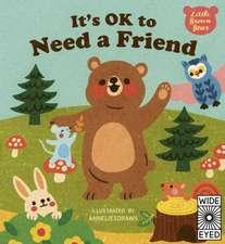 It's OK to Need a Friend