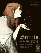 Whyte, E: Secrets of the Witch