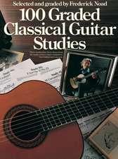100 Graded Classical Guitar Studies