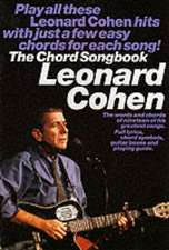 Leonard Cohen The Chord Songbook Melody Lyrics and Chords Book