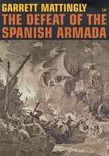 The Defeat Of Spanish Armada