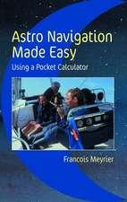 Meyrier, F: Astro Navigation Made Easy