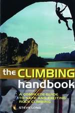 Long, S: The Climbing Handbook