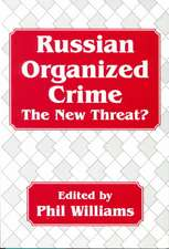 Russian Organized Crime:  The New Threat?
