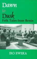 Dawn to Dusk:  Folk Tales from Benin