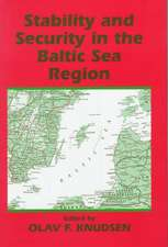 Stability and Security in the Baltic Sea Region:  Russian, Nordic, and European Aspects