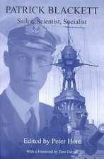 Patrick Blackett:  Sailor, Scientist and Socialist