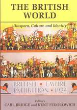 The British World:  Diaspora, Culture, and Identity
