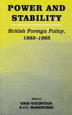 Power and Stability; British Foreign Policy, 1865-1965:  A Study of Irish Motivation