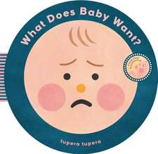 What Does Baby Want?