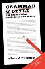 Grammar and Style: For Examination Candidates and Others
