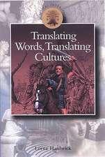 Translating Words, Translating Cultures