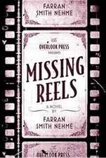 Nehme, F: Missing Reels