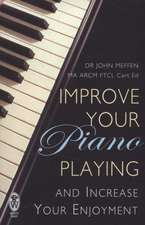 Improve Your Piano Playing