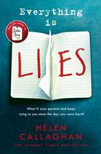 Everything Is Lies: From the Sunday Times bestselling author of Dear Amy