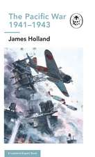The Pacific War 1941-1943: Book 6 of the Ladybird Expert History of the Second World War