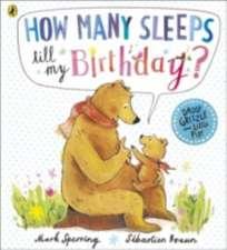 How Many Sleeps till my Birthday?