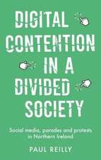 Digital Contention in a Divided Society