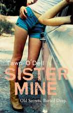 O'Dell, T: Sister Mine