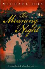 Cox, M: The Meaning of Night