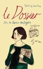 Long, S: Le Dossier