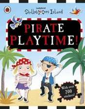 Pirate Playtime! A Ladybird Skullabones Island Sticker book