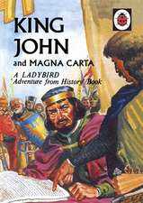 King John and Magna Carta: A Ladybird Adventure from History book