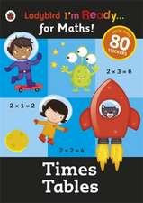 Times Tables: Ladybird I'm Ready for Maths sticker workbook