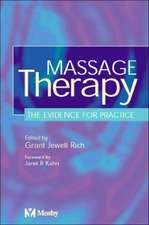 Massage Therapy: The Evidence for Practice
