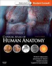 McMinn and Abrahams' Clinical Atlas of Human Anatomy: McMinn& Abrahams Atlas de anatomie clinică