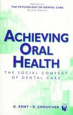 Achieving Oral Health