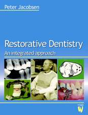 Restorative Dentistry: An Integrated Approach