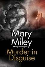 Miley, M: Murder in Disguise