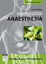 Examination Anaesthesia